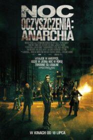 Noc Oczyszczenia: Anarchia