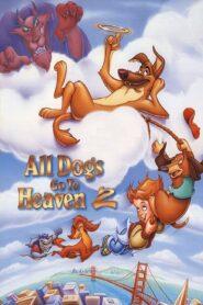 Wszystkie psy idą do nieba 2
