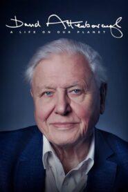 David Attenborough: Życie na naszej planecie