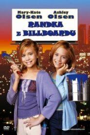 Mary-Kate i Ashley: Randka z billboardu